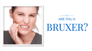 Are you a Bruxer