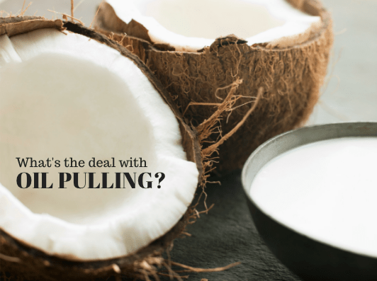 What's the deal with Oil Pulling?