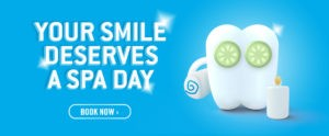 Your Smile Deserves A Spa Day